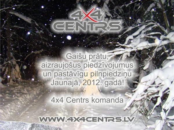 4x4 Centrs Apsveikums 2012. gadu sagaidot